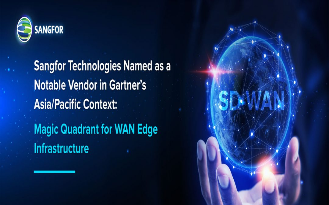 Sangfor Next Generation SD-WAN Solution
